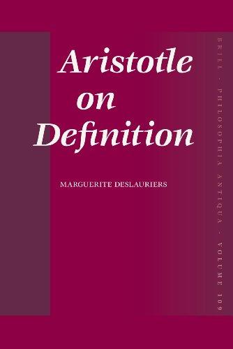 Aristotle on Definition (Philosophia Antiqua, Band 109)