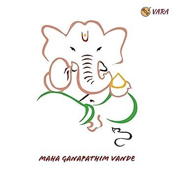 Maha Ganapathim Vande