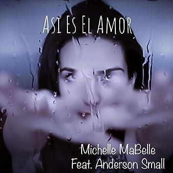 Asi Es el Amor (feat. Anderson Small)