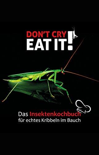 Das Insekten Kochbuch für echtes Kribbeln im Bauch