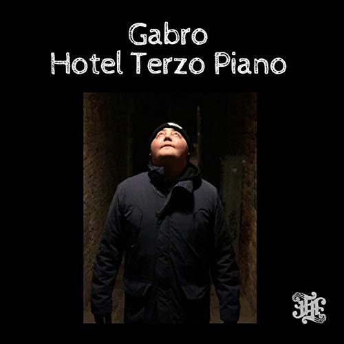 Gabro Hotel Terzo Piano [Explicit]