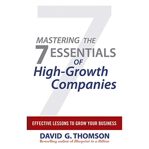 Mastering the 7 Essentials of High-Growth Companies cover art