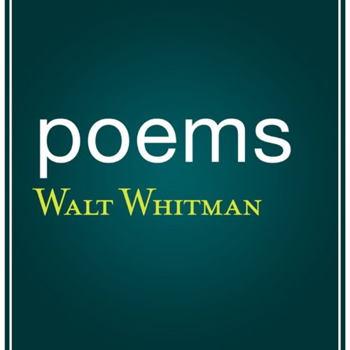Poems by Walt Whitman audiobook cover art