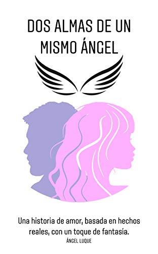 Dos almas de un mismo ángel de Angel Luque