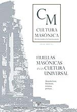 Huellas masónicas en la cultura universal (CULTURA MASÓNICA)