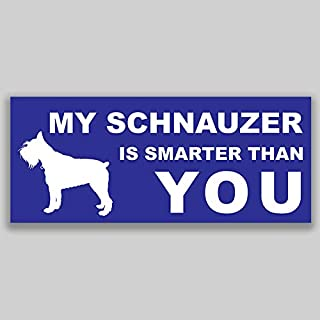 JMM Industries My Schnauzer is Smarter Than You Vinyl Decal Sticker Car Window Bumper 2-Pack 7.5 Inches by 3 Inches Premium Quality UV Protective Laminate PDS1143