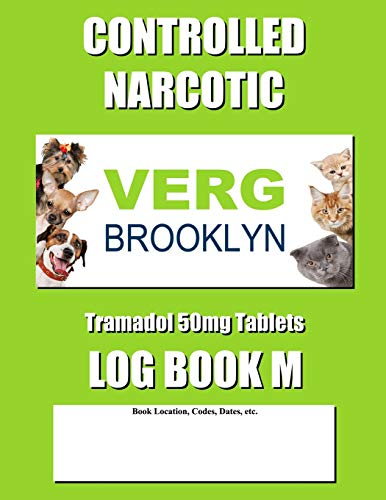 Controlled Narcotic Log Book M: Mid Size - Green Verg Tramadol 50mg Tablets Cover