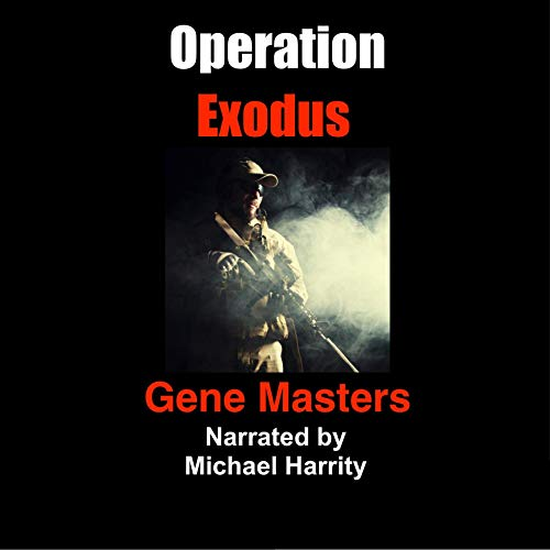 Operation Exodus Audiobook By Gene Masters cover art