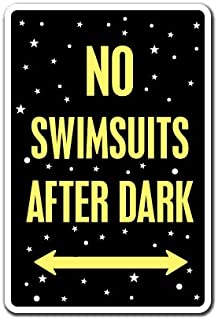 NO SWIMSUITS AFTER DARK Sign pool spa hot tub nudist swimming bathing | Indoor/Outdoor | 14