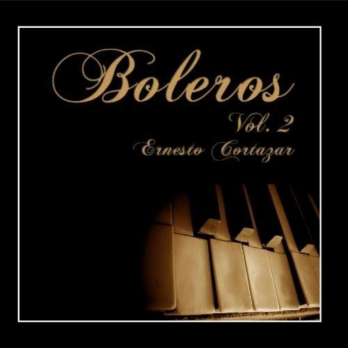 Boleros Vol. 2 by Ernesto Cortazar