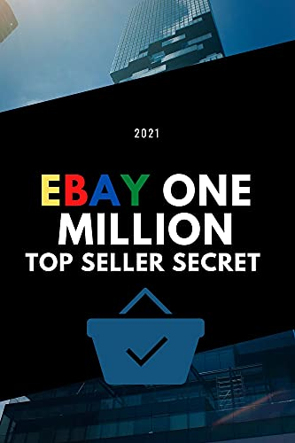 EBAY ONE MILLION: ebay book top seller secret to Sell on eBay and Build a Profitable Business From Scratch and Success in ebay usa ... business (English Edition)