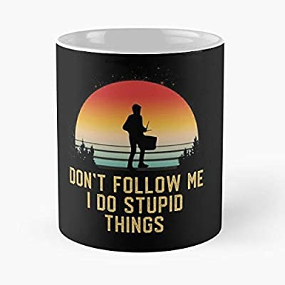Don't Follow Me Snare Drum Kit Player Classic Mug Funny Quote Coffee Christmas Gifts, Unique Or Birthday Gifts Cup White, 11 Oz.