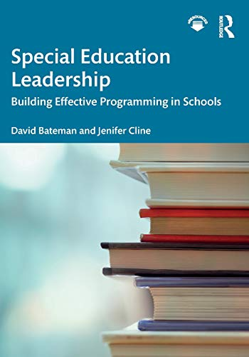 Compare Textbook Prices for Special Education Leadership: Building Effective Programming in Schools 1 Edition ISBN 9780815385493 by Bateman, David,Cline, Jenifer