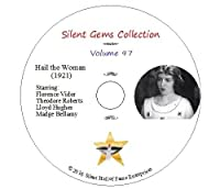 """DVD """"Hail the Woman"""" (1921) with Florence Vidor, Theodore Roberts, Classic Silent Drama"""