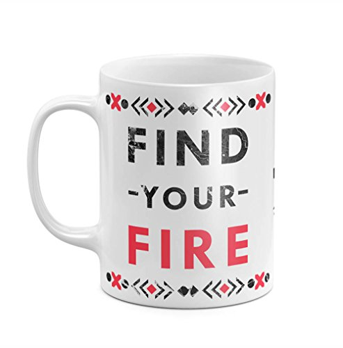 Native Reds Find Your Fire Creative Positive Inspiration Quote 11 ounce Ceramic Tea Coffee Mug Chope Gobelet