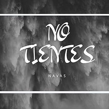 No Tientes