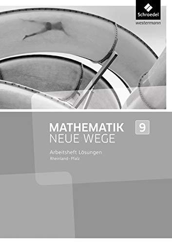 Mathematik Neue Wege SI - Ausgabe 2016 für Rheinland-Pfalz: Lösungen zum Arbeitsheft 9