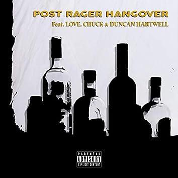 Post Rager Hangover (feat. Love Chuck & Duncan Hartwell)