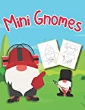 Mini Gnomes: Coloring Book   Xmas Clearance   Christmas Party   Holiday Gift   Giant Art   for Adults, Teens and Kids, Girls & Boys, Ages 8-12, 6-8, ... Preschoolers, Baby, Women, Men   Relief