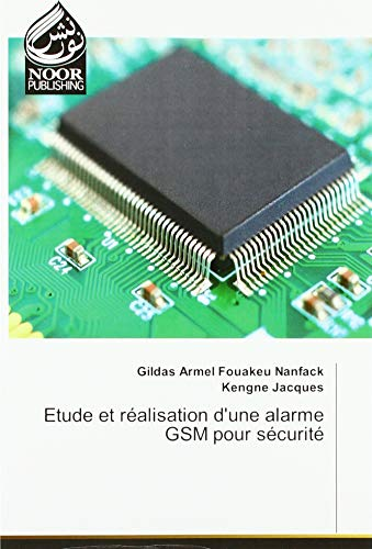 Etude et réalisation d'une alarme GSM pour sécurité