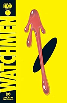Watchmen (2019 Edition) by [Alan Moore, Dave Gibbons]