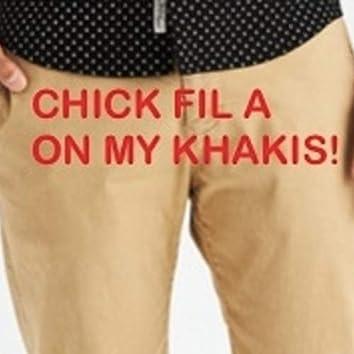 Chick-Fil-A on My Khakis!