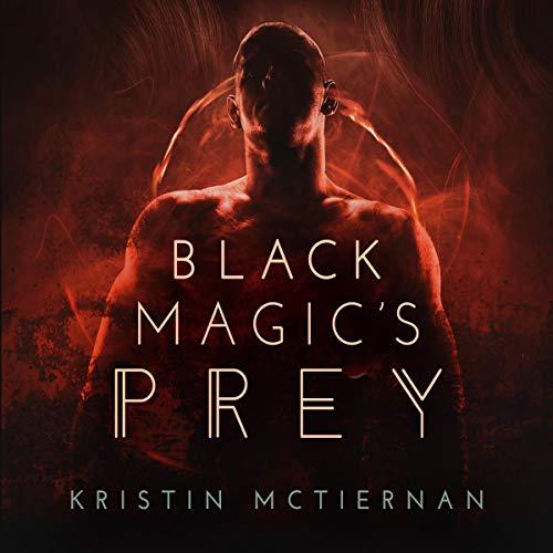 Black Magic's Prey audiobook cover art