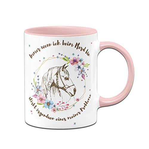 Tassenbrennerei Pferde Tasse mit Spruch Immer wenn ich beim Pferd Bin stirbt irgendwo eines meiner Probleme - Geschenk Pferdeliebhaber (Rosa)
