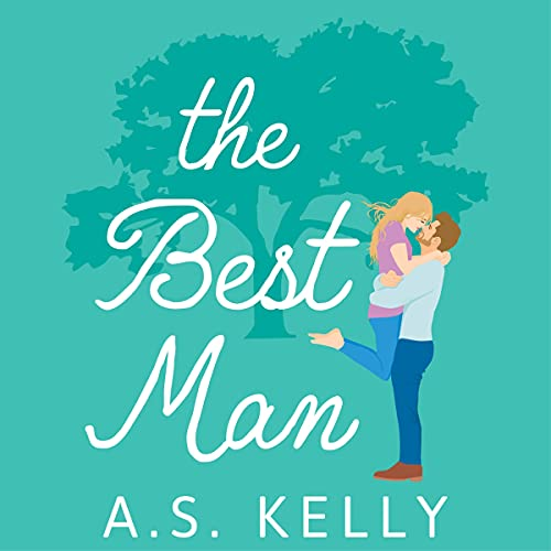The Best Man Audiobook By A. S. Kelly cover art