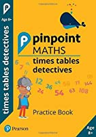 Pinpoint Maths Times Tables Detectives Year 4: Practice Book
