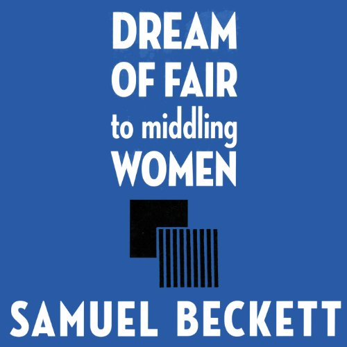 Dream of Fair to Middling Women audiobook cover art