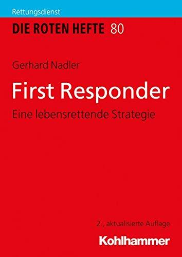 First Responder: Eine Lebensrettende Strategie (Die Roten Hefte) (German Edition)