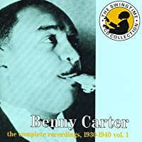 Complete Recordings 1930-40 by Benny Carter