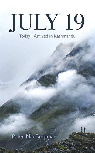 July 19: Today I Arrived in Kathmandu