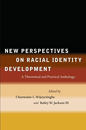 New Perspectives on Racial Identity Development by Samir Amin (January 01,2001)