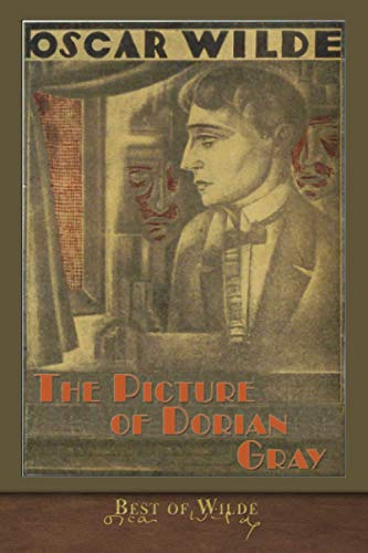 Best of Wilde: The Picture of Dorian Gray (Illustrated)