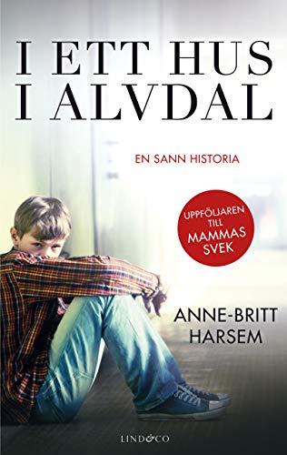 I ett hus i Alvdal : den äldste sonens berättelse