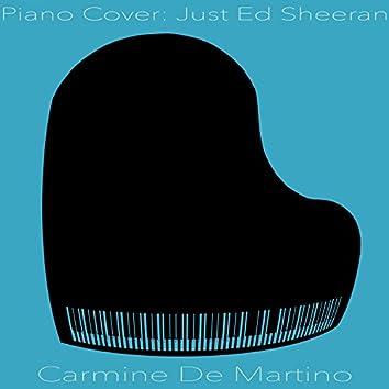 Piano Cover: Just Ed Sheeran