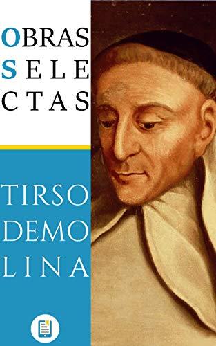 Obras Selectas de Tirso de Molina (Libros Clásicos nº 10)