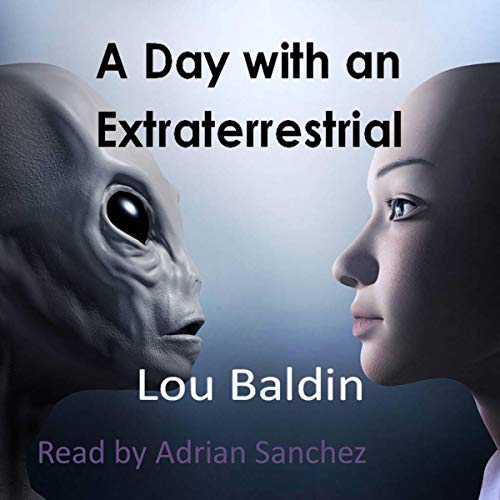 A Day with an Extraterrestrial audiobook cover art