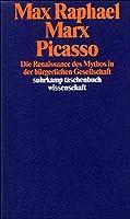 Marx, Picasso: Die Renaissance des Mythos in der buergerlichen Gesellschaft