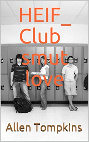HEIF_ Club smut love (Unconditional Book 1) (English Edition)