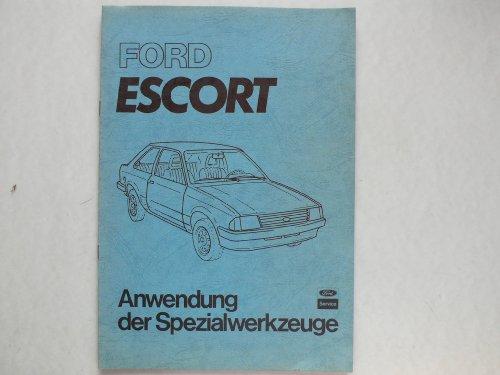 Ford Escort Original Ford - Service – Anwendung der Spezialwerkzeuge