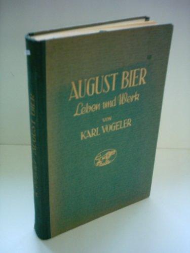 Karl Vogeler: August Bier - Leben und Werk