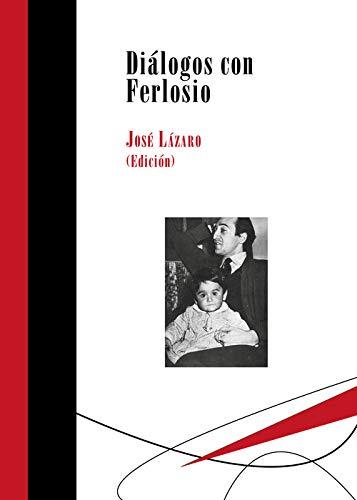 Diálogos con Ferlosio: 9 (Biblioteca Deliberar)
