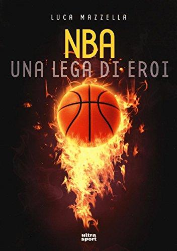 NBA. Una lega di eroi: 1