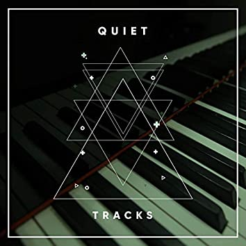 """"""" Quiet Lounge Tracks """""""