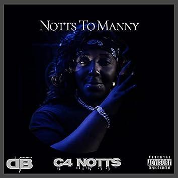 Notts To Manny