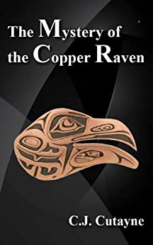 The Mystery of the Copper Raven (Because of the Moon Book 2) by [Colleen Cutayne]