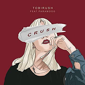 Crush (feat. PARAMOOG)